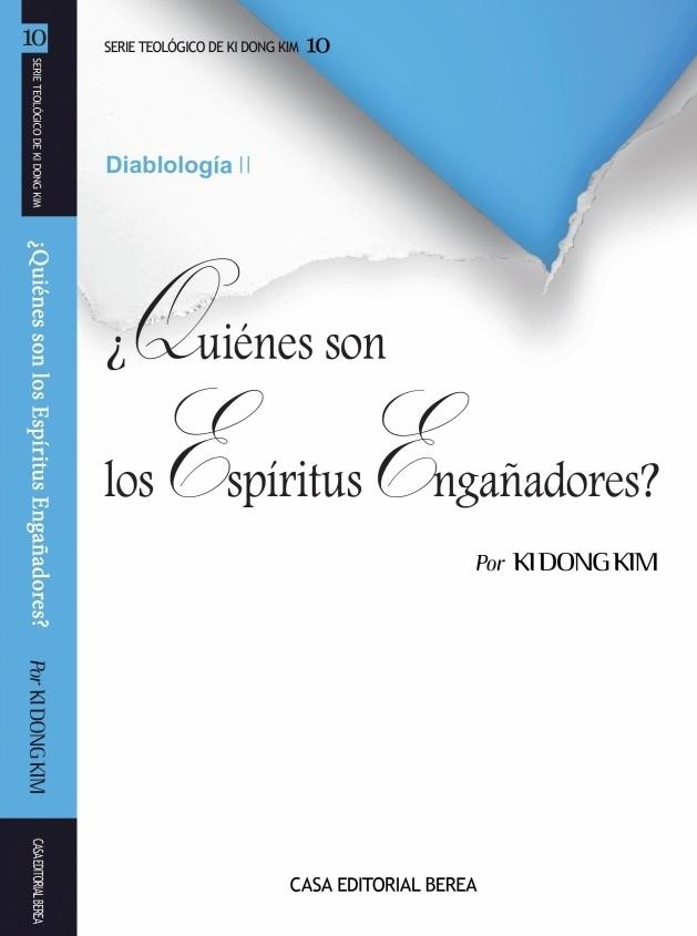 ¿Quiénes son los Espíritus Engañadores?